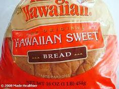 hawaiian bread - many dip it but I like it alone,without dipping it in anything
