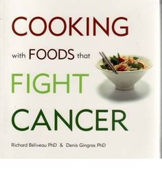 From the bestselling authors of Foods That Fight Cancer comes the companion cookbookThe work of Professor Beliveau and Dr Gingras is brilliant. This a book that I already have for many years. This is a must have book.