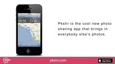 http://www.pkshr.com/ - Using GPS, users can discover pictures taken around them, within a 100 mile radius. Wouldn't you like to experience Pkshr?  Look through the lens of those near you with Pkshr - Free Photo Sharing - Get the App Now! - https://itunes.apple.com/us/app/pkshr.-pictures-shared.-discover/id880239840?ls=1&mt=8