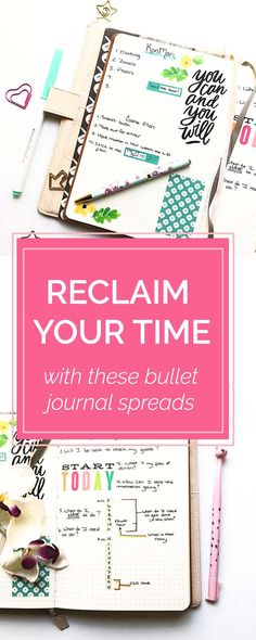 Reclaim Lost Time Using Your Bullet Journal