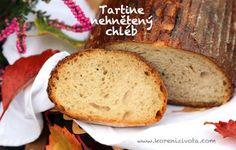 Tartine nehnětený chleba Sourdough Bread, Korn, Banana Bread, Menu, Baking, Desserts, Breads, Yeast Bread, Menu Board Design