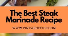 The Best Steak Marinade Recipe Steak Marinade Recipes, Meat Marinade, Clean Plates, Best Steak, Chicken Marinades, Fresh Lemon Juice, Garlic, Good Things