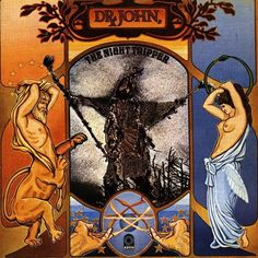 Dr. John, The Night Tripper - The Sun, Moon & HerbsLabel:  ATCO Records SD 33-362 - Sortie le 31 août 1971  Note: 7/10