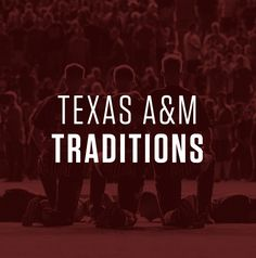 d5369aa21 84 Best Texas A M Traditions images