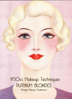 1930s Makeup Techniques – The Platinum Blonde Look.
