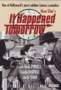 It Happened Tomorrow (1944)   http://www.imdb.com/title/tt0036962/?ref_=nm_flmg_wr_8