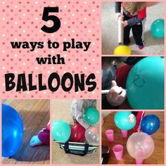 Sunny Day Family: 5 Ways to Play with Balloons