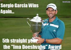 sergio garcia douche Golf images: Send in the clowns