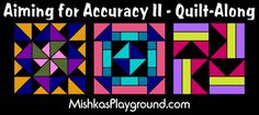 Aiming for Accuracy II Quilt-Along Banner