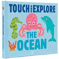 Touch and Explore: The Ocean book