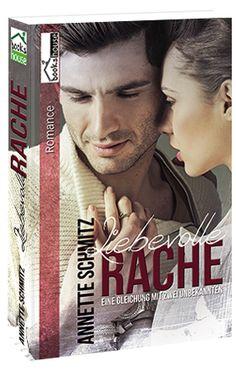 """""""Liebevolle Rache - Eine Gleichung mit zwei Unbekannten """" von Annette Schmitz ab Februar 2015 im bookshouse Verlag.  www.bookshouse.de/buecher/Liebevolle_Rache___Eine_Gleichung_mit_zwei_Unbekannten__/"""
