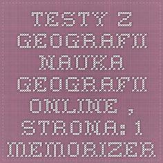 Testy z geografii.Nauka geografii online., strona: 1 - Memorizer