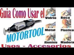 APRENDE USAR MOTORTOOL EN VIDRIO, MADERA, METAL, PLASTICO, ROCA ETC. DREMEL, DEWALT, BAUKER, MAKITA - YouTube