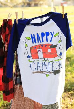 Really wish I could get this as an ironic statement about my upcoming camping trip.....HAPPY CAMPER BLUE RAGLAN - Junk GYpSy co.