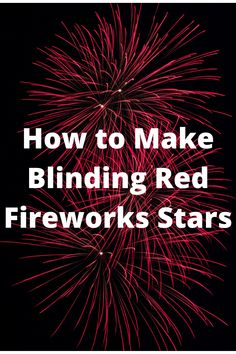 Homemade Fireworks, How To Make Fireworks, Firework Star, Fire Works, Zombie Apocalypse, Ruby Red, Weapons, Internet, Toy