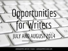 Over 60 writing competitions, fellowships and more – Opportunities for Writers July and August 2014
