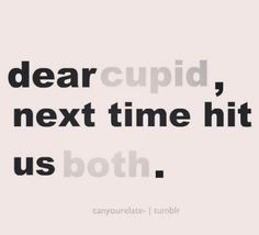 That would be helpful. Even though I'm pretty sure my crush likes me