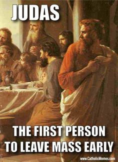 Remember this when leaving Mass right after you receive Holy Communion and before the Benediction.....