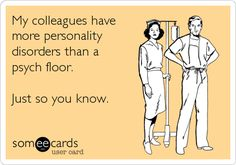 Nursing humor ecard | This post is for entertainment purposes only and likely contains humor ...