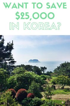 Are you interested in doing #TEFL and teaching English in #South #Korea? I managed to save quite a lot while I was there. Here's how! www.willfulandwildhearted.com