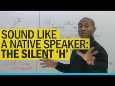 Sound like a native speaker: Delete the 'H'! - YouTube