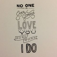 """My sister and her boyfriend's song for a reason. Band of Horses - """"No One's Gonna Love You"""""""