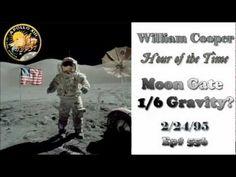 William Cooper - Moon Gate 1/6th Gravity? (Full Length) - YouTube