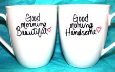 Good Morning Beautiful Good Morning Handsome - Set of 2 Mugs ((Hand Painted Design)). $14.00, via Etsy.