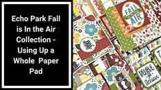 Fall is in the Air Project Share - Cards, Notebooks, Mini Albums - Using Up a Whole Paper Pad Sweet Sundays, Echo Park, Card Sketches, Craft Work, I Fall, Craft Fairs, Mini Albums, Notebooks, Make It Yourself