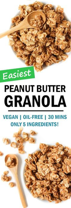 EASY Vegan Peanut Butter Granola! NO oil, NO refined sugar. Naturally sweetened with maple syrup with hints of cinnamon and vanilla. SO GOOD and so easy!! Only 5 ingredients and 7 minutes prep time! #vegan #breakfast #granola