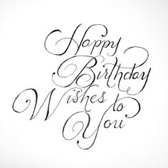Happy Birthday Calligraphy Pinterest Happy birthday