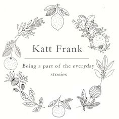 Katt Frank logo. Designed and illustrated by Katt Frank www.kattfrank.com