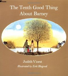The Tenth Good Thing About Barney by Judith Viorst,http://www.amazon.com/dp/0689712030/ref=cm_sw_r_pi_dp_zzSFsb1CHE03BXPR