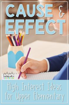 Do you need activities to teach cause and effect in your upper elementary classroom? In fourth and fifth grade I use a number of different strategies (hands-on lessons, anchor charts, picture books, and more!) to help my students understand this language arts lesson. Great ideas for 3rd, 4th and 5th grade ELA and literacy lessons.