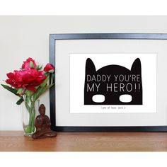 """Personalised Father's Day """"Daddy You're My Hero"""" Print"""