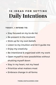 How To Set Daily Intentions - The Blissful Mind Positive Self Affirmations, Morning Affirmations, Positive Vibes, Spiritual Manifestation, Spiritual Awakening, What Is Self, Daily Inspiration Quotes, Journal Inspiration, Focus On Your Goals