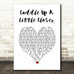 Doris Day Cuddle Up A Little Closer. White Heart Song Lyric Art Print