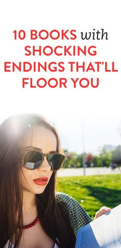 10 Books with Shocking Endings That'll Floor You