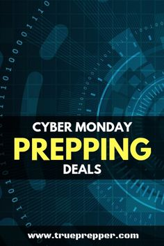 Cyber Monday Prepping Deals in 2019 | Which is bigger- Black Friday or Cyber Monday? It doesn't matter, because now they both have great deals on prepping supplies! Check out all of the best cyber monday prepper deals going on this year! #preppers #giftguide #cybermonday #deals #survivalgear #preparedness