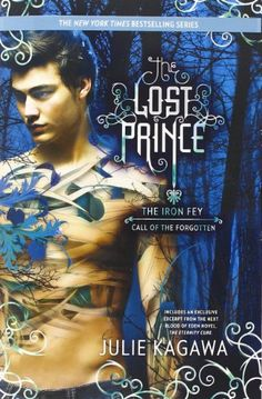The Lost Prince (The Iron Fey) by Julie Kagawa,http://www.amazon.com/dp/0373210574/ref=cm_sw_r_pi_dp_X6datb19PHDV50HZ