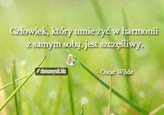 Oscar Wilde o szczęściu.