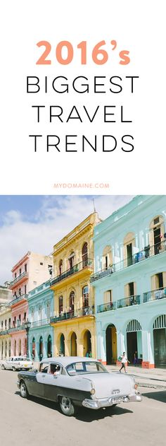 Travel trends that you can expect to see this year