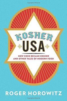 Kosher USA How Coke Became Kosher and Other Tales of Modern Food Arts and Traditions of the Table Perspectives on Culinary History * You can find more details by visiting the image link.