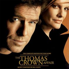 Bill Conti - The Thomas Crown Affair