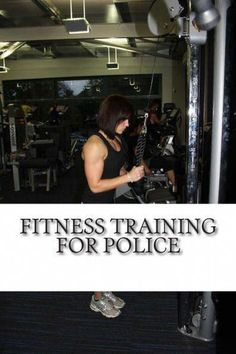 Fitness Training for Police: Everything you need to prepare your fitness for a career in the police #policeexam #policeexamtraining