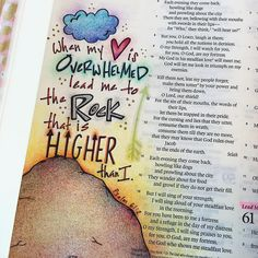 """From the end of the earth will I cry unto thee, when my heart is overwhelmed: lead me to the rock that is higher than I."" -- Psalm 61:2"