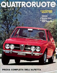 luglio 1972 Alfa Romeo Logo, Alfa Romeo 147, Alfa Romeo Cars, Car Advertising, Cool Motorcycles, Fast Cars, Old Cars, Fiat, Classic Cars