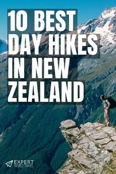 A trip to New Zealand must include a few of their hundreds of amazing hikes. In this guide we will check out some of their best day hikes, and be sure to check them out for an adventure-packed trip!  #travel #newzealand #newzealandtravel #dayhikes