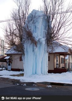An exploded water hose in subzero temperature. Imagine coming home to this :3