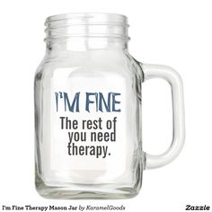 I'm Fine Therapy Mason Jar